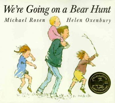 We're Going on a Bear Hunt (HC)