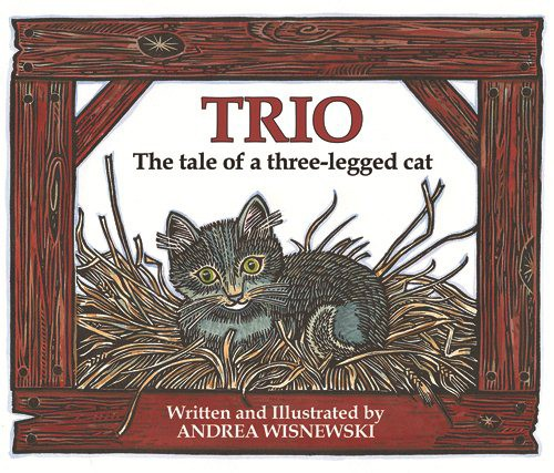 Trio: The Tale of a Three-legged Cat (HC)