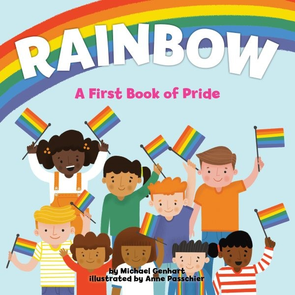 Rainbow: A First Book of Pride (HC)