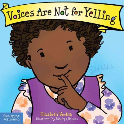 Voices Are Not for Yelling  (BD)