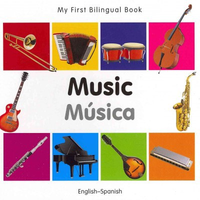 My First Bilingual Book of Music/ Música (BBD)