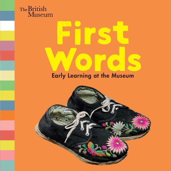 First Words: Early Learning at the Museum (BD)