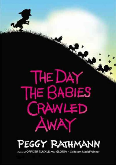 The Day the Babies Crawled Away (HC)