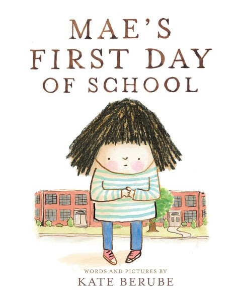 Mae's First Day of School (HC)