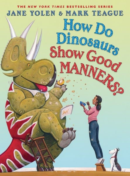 How Do Dinosaurs Show Good Manners? (HC)
