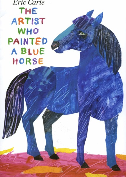 The Artist Who Painted a Blue Horse (HC)