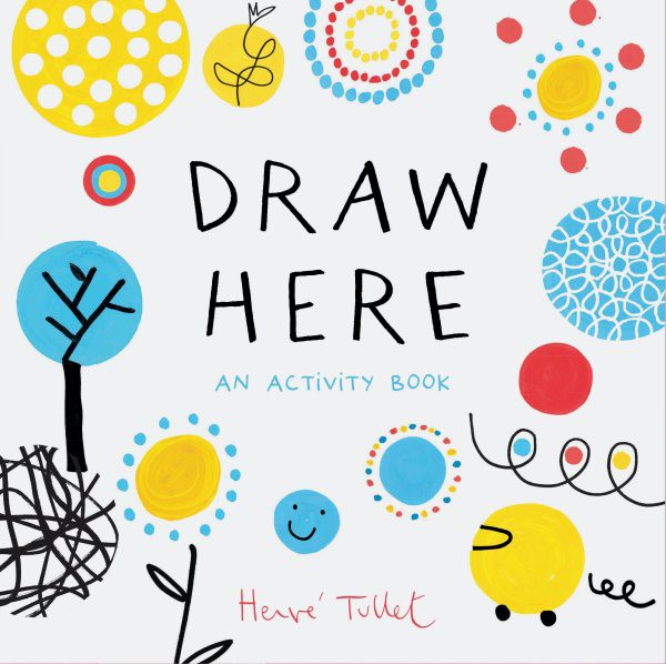 Draw Here: An Activity Book (PB)