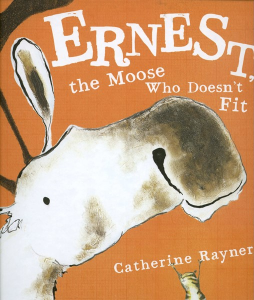 Ernest, the Moose Who Doesn't Fit (HC)