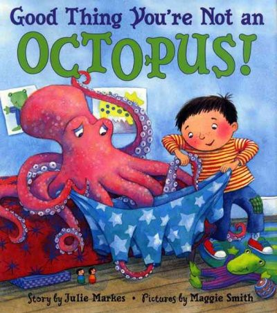 Good Thing You're Not an Octopus! (HC)