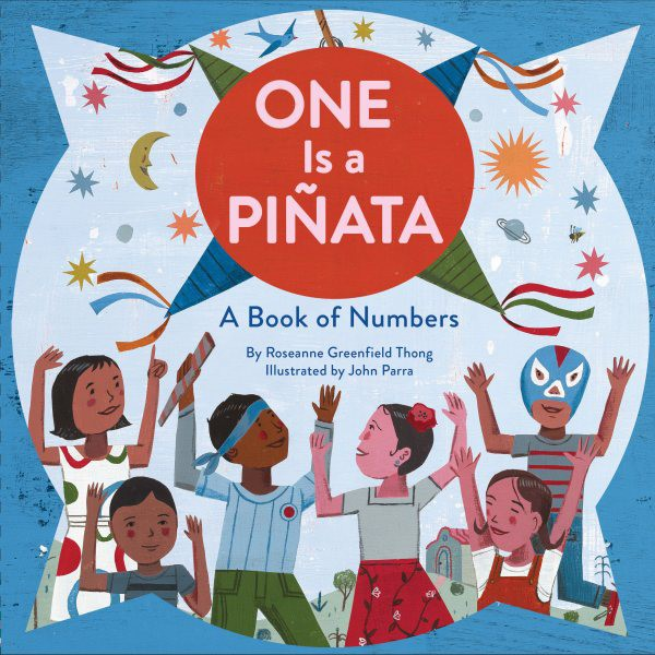One Is a Piñata: A Book of Numbers (HC)
