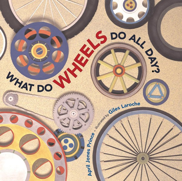 What Do Wheels Do All Day? (HC)