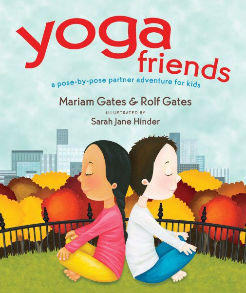 Yoga Friends: A Pose-by-Pose Partner Adventure for Kids (HC)