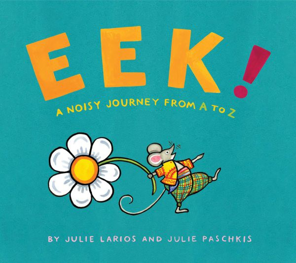 Eek!: A Noisy Journey from A to Z (HC)