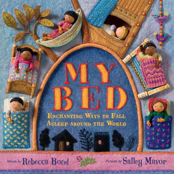 My Bed: Enchanting Ways to Fall Asleep Around the World (HC)