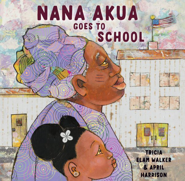 Nana Akua Goes to School (HC)