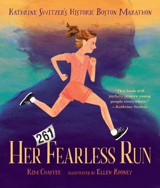 Her Fearless Run: Kathrine Switzer's Historic Boston Marathon (HC)