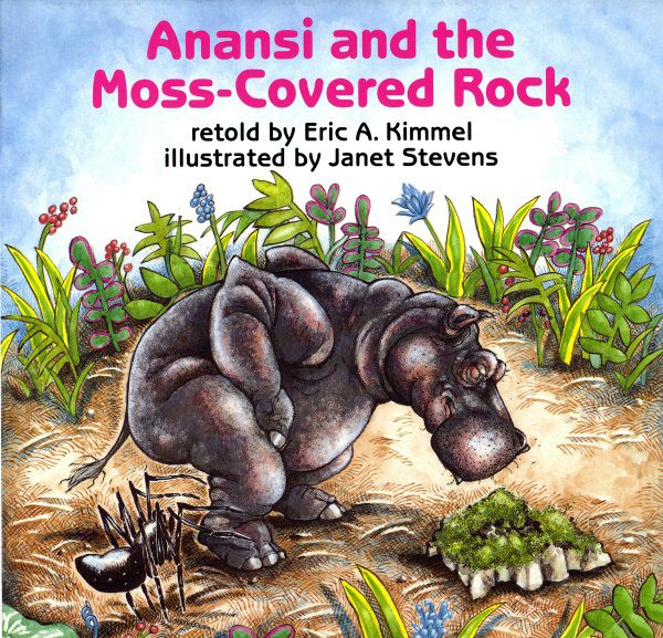 Anansi and the Moss-Covered Rock (HC)