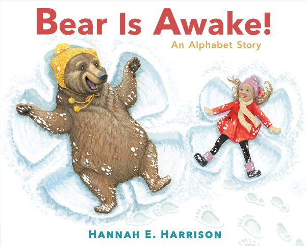 Bear Is Awake! An Alphabet Story (HC)