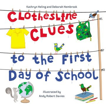 Clothesline Clues to the First Day of School (HC)