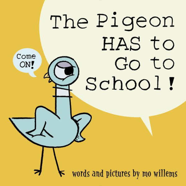 The Pigeon HAS to Go to School! (HC)