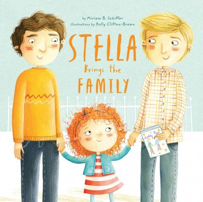 Stella Brings the Family: A Tale of Two Dads on Mother's Day (HC)