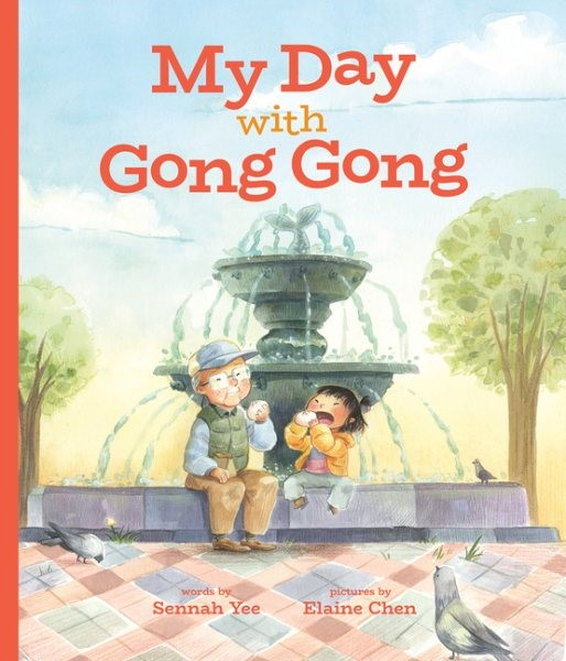My Day with Gong Gong (HC)