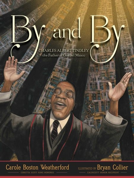 By and By: Charles Albert Tindley...Gospel Music (HC)